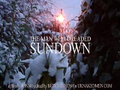 Man Who Dreaded Sundown
