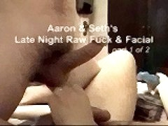 Bareback Archives - Aaron And Seth'S Late Night Raw Fuck & Facial Fuck Pt.1