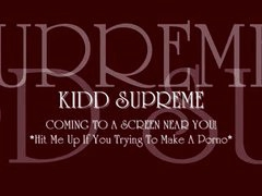 Kidd Supreme Preview