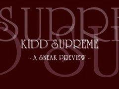 Kidd Supreme Preview