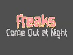 Freaks Come Out At Night 5